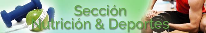 Sección Nutrición & Deportes